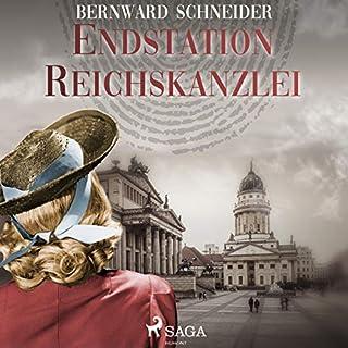 Endstation Reichskanzlei                   Autor:                                                                                                                                 Bernward Schneider                               Sprecher:                                                                                                                                 Elke Welzel                      Spieldauer: 9 Std. und 3 Min.     8 Bewertungen     Gesamt 3,1