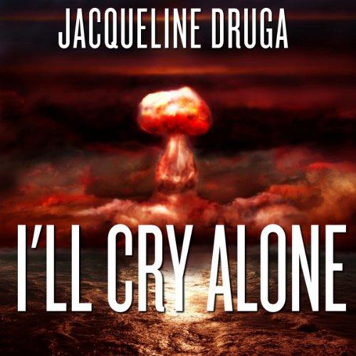 I'll Cry Alone