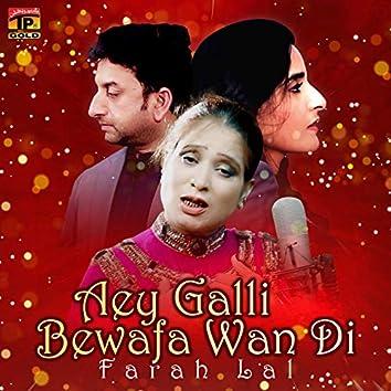 Aey Galli Bewafa Wan Di - Single