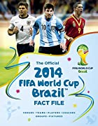 The Official 2014 FIFA World Cup Brazil™ Fact File