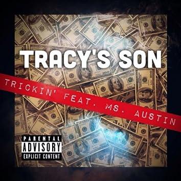 Trickin' ep (feat. Ms. Austin)