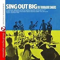 Sing Out Big
