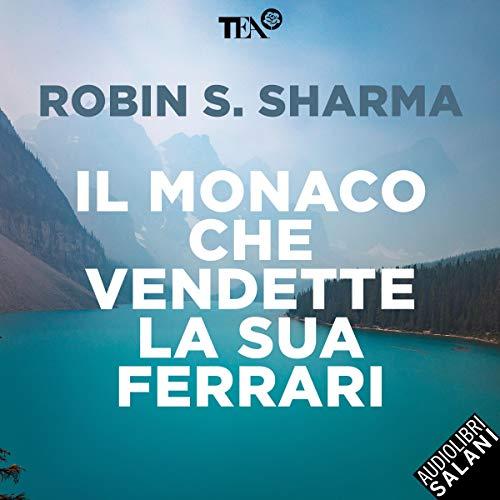Il monaco che vendette la sua Ferrari copertina