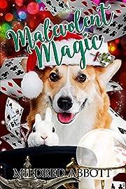 Malevolent Magic (Cozy Corgi Mysteries Book 9)