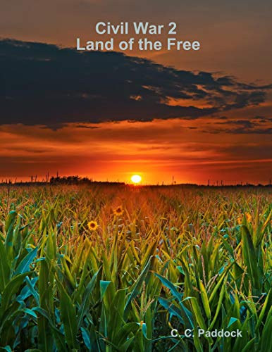 Civil War 2: Land of the Free (English Edition)