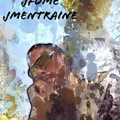 Jfume, jmentraine [Explicit]
