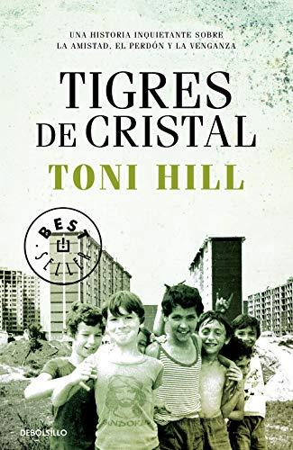 Tigres de cristal (Best Seller)
