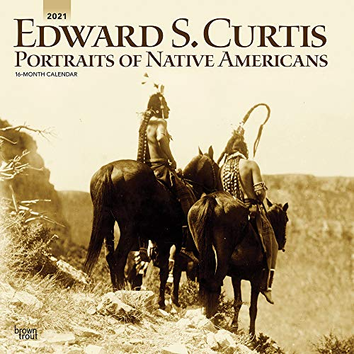 Edward S. Curtis Portraits of Native Americans 2021 12 x 12 Inch Monthly Square Wall Calendar, Photography USA America (English, French and Spanish Edition)