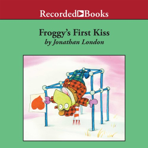 Froggy's First Kiss audiobook cover art