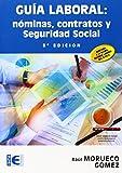 Guía laboral : nóminas, contratos y Seguridad Social (Empresa)