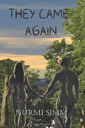They Came Again: A Story of Survival in a Post-Alien World