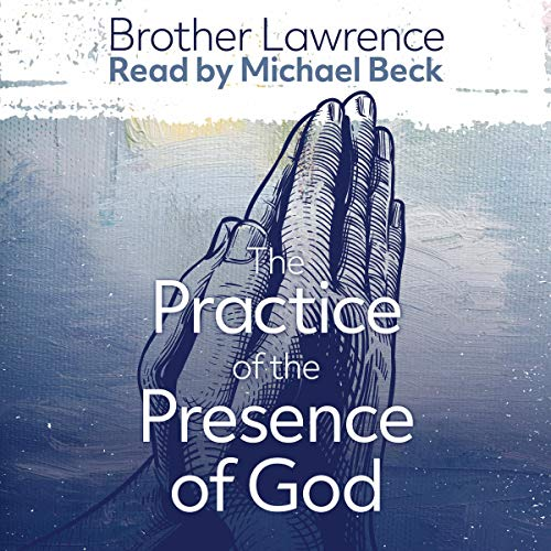 The Practice of the Presence of God the Best Rule of a Holy Life Titelbild
