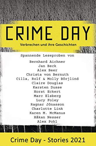 CRIME DAY - Stories 2021: 16 spannende Leseproben von Bernhard Aichner, Karsten...