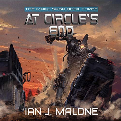 At Circle's End: The Mako Saga, Book 3