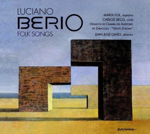 Berio: Folk Songs ; Olives