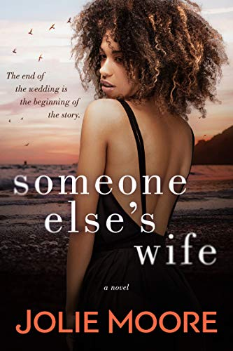 Someone Else's Wife by [Jolie Moore]