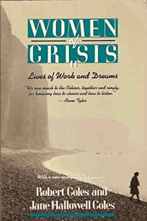 Women of Crisis II: Lives of Work and Dreams