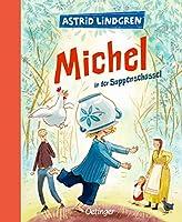 Michel aus Loenneberga 1. Michel in der Suppenschuessel