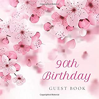 90th Birthday Guest Book: Cherry Blossom Floral Pink Glossy Cover, Place for a Photo, Cream Color Paper, 123 Pages, Guest Sign in for Party, ... Wishes and Messages from Family and Friends