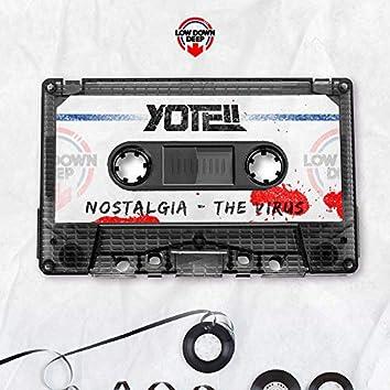 Nostalgia / The Virus