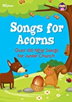 Songs for Acorns - Full Music Edition