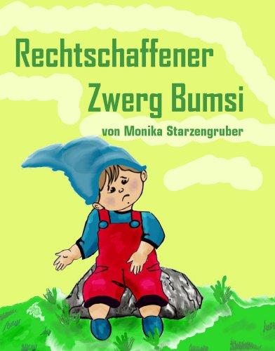 Rechtschaffener Zwerg Bumsi: Märchen
