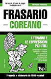Frasario Italiano-Coreano e dizionario ridotto da 1500 vocaboli