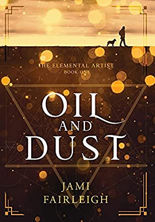 Oil and Dust