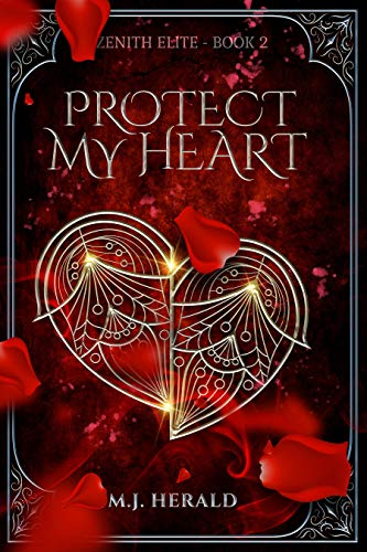 Protect My Heart (Zenith Elite Book 2) (English Edition)