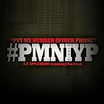 Put My Number in Your Phone (feat. J Boy Fresh)