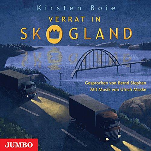 Verrat in Skogland (Skogland - Das Hörbuch 2) Titelbild