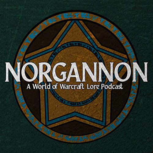 Norgannon - A World of Warcraft Lore Podcast  By  cover art