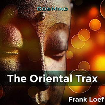 The Oriental Trax