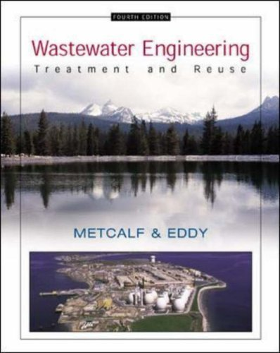 Wastewater Engineering 4/e by Inc. Metcalf & Eddy (2002-05-01)