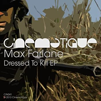 Dressed To Kill EP