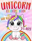 Unicorn Coloring Book: For Kids Ages 2-5(Coloring Books For Toddler and For Preschoolers) (Coloring Books for Toddlers and Preschoolers)