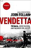 Vendetta: The Mafia, Judge Falcone and the Quest for Justice...