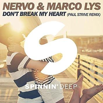 Don't Break My Heart (Paul Strive Remix)
