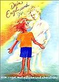 Dein Engel und du (Spirituelle Kinderbücher) - Christiane Sautter