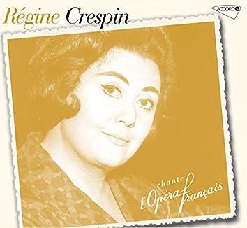 Regine Crespin Chante L'Opéra Français