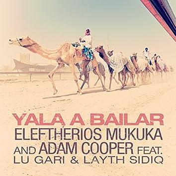 Yala a Bailar (feat. Lu Gari, Layth Sidiq)