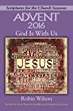 God Is With Us: An Advent Study Based on the Revised Common Lectionary (Scriptures for the Church Seasons)