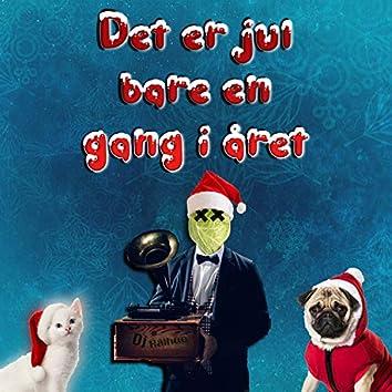 Det Er Jul Bare En Gang I Året