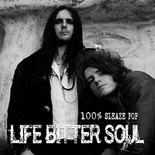 Life Bitter Soul