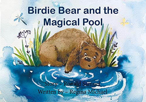 Birdie Bear and the Magical Pool (English Edition)