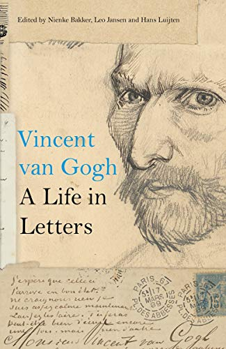 Compare Textbook Prices for Vincent van Gogh: A Life in Letters 1 Edition ISBN 9780500094242 by Bakker, Nienke,Jansen, Leo,Luijten, Hans