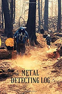 Metal Detecting Log: detectorists journal - keep track of all the items found and record every detail thanks to the profes...