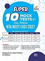 Super 10 Mock Tests for New Pattern NTA NEET (UG) 2021 - 5th Edition