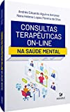 CONSULTAS TERAPÊUTICAS ON-LINE: NA SAÚDE MENTAL