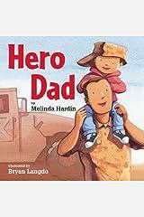 Hero Dad Kindle Edition